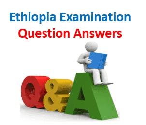 Ethiopia National Exam Question and Answer [PDF]