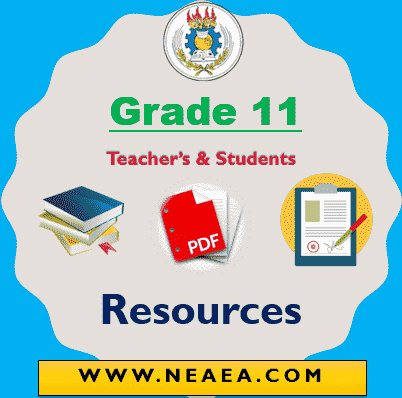Grade 11 Ethiopian Students & Teachers Resources [PDF] for teachers and student