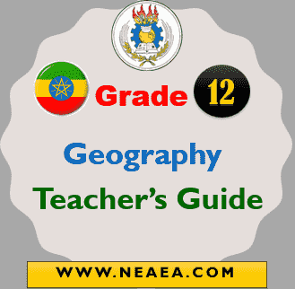 Ethiopian Grade 12 Geography Teacher Guide [PDF]