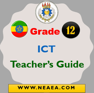 Ethiopian Grade 12 ICT Teacher Guide [PDF]