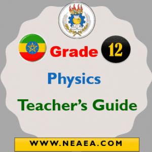 Ethiopian Grade 12 Physics Teacher Guide PDF