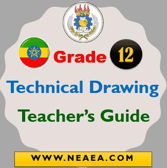 Ethiopian Grade 12 Technical Drawing Teacher Guide [PDF]